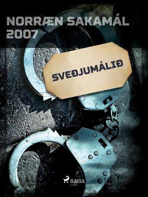 cover image of Sveðjumálið