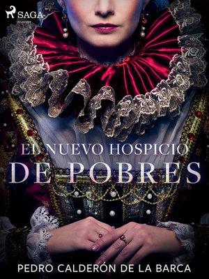 cover image of El Nuevo hospicio de pobres