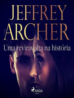 cover image of Uma reviravolta na história