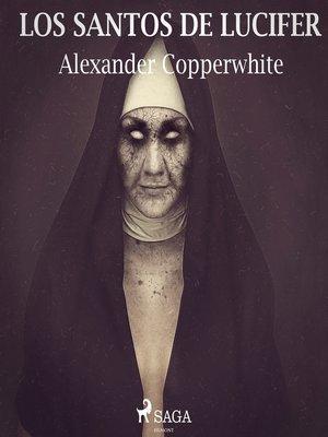 cover image of Los santos de Lucifer