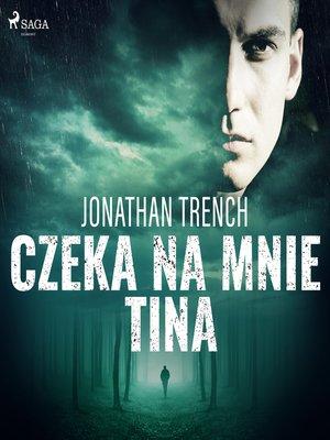 cover image of Czeka na mnie Tina