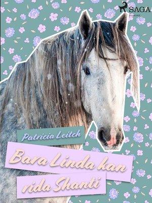 cover image of Bara Linda kan rida Shanti