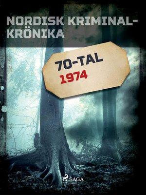 cover image of Nordisk kriminalkrönika 1974