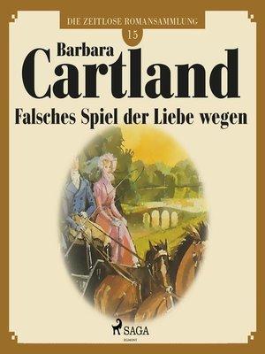 cover image of Die zeitlose Romansammlung von Barbara Cartland, 15
