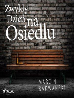 cover image of Zwykły dzień na osiedlu