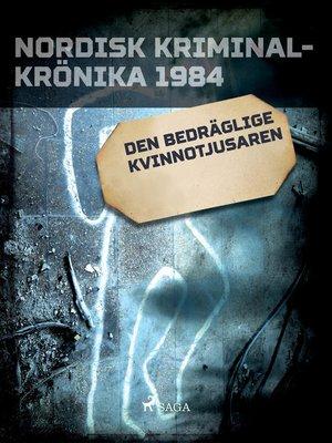 cover image of Den bedräglige kvinnotjusaren