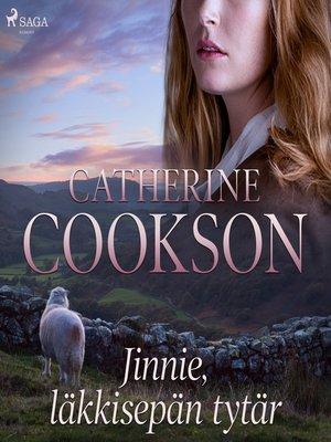 cover image of Jinnie, läkkisepän tytär