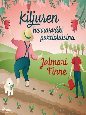 cover image of Kiljusen herrasväki partiolaisina