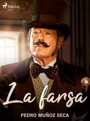 cover image of La farsa