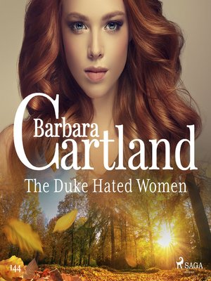 cover image of The Duke Hated Women (Barbara Cartland's Pink Collection 145)