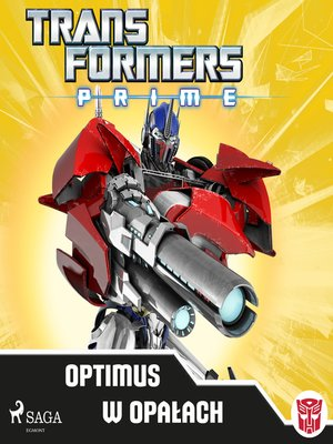 cover image of Transformers – PRIME – Optimus w opałach