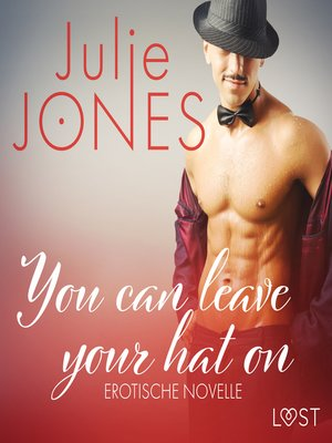 cover image of You can leave your hat on--Erotische Novelle
