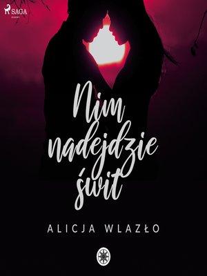 cover image of Nim nadejdzie świt