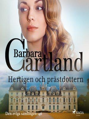 cover image of Hertigen och prästdottern