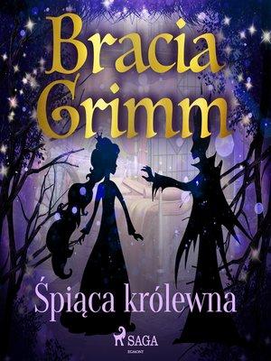 cover image of Śpiąca królewna