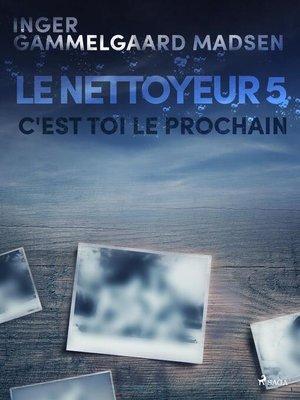 cover image of Le Nettoyeur 5