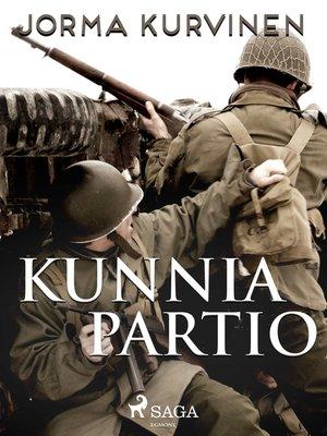 cover image of Kunniapartio