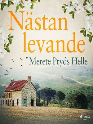 cover image of Nästan levande