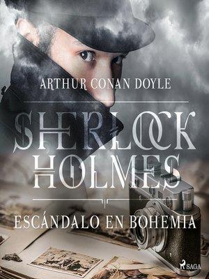 cover image of Escándalo Bohemia--Dramatizado