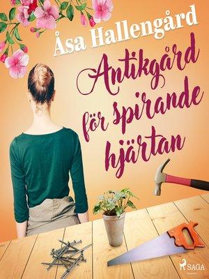 cover image of Antikgård för spirande hjärtan