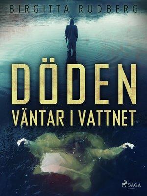 cover image of Döden väntar i vattnet
