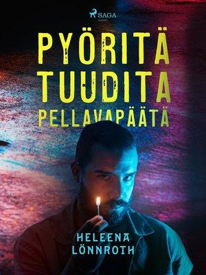 cover image of Pyöritä tuudita pellavapäätä