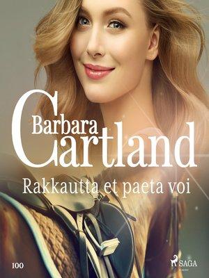 cover image of Rakkautta et paeta voi