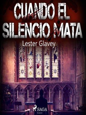 cover image of Cuando el silencio mata