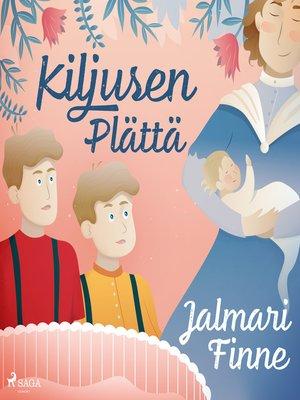cover image of Kiljusen Plättä