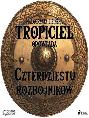 cover image of Czterdziestu rozbójników