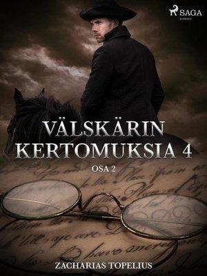 cover image of Välskärin kertomuksia 4--osa 2