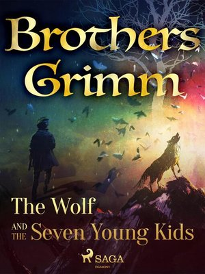 cover image of The Wolf and the Seven Young Kids