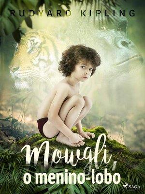 cover image of Mowgli, o menino-lobo
