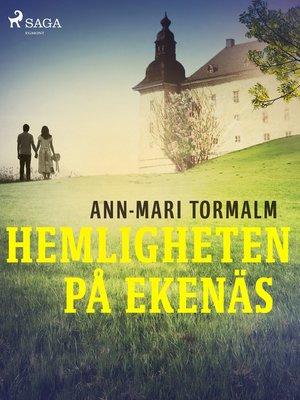 cover image of Hemligheten på Ekenäs
