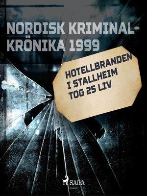 cover image of Hotellbranden i Stallheim tog 25 liv