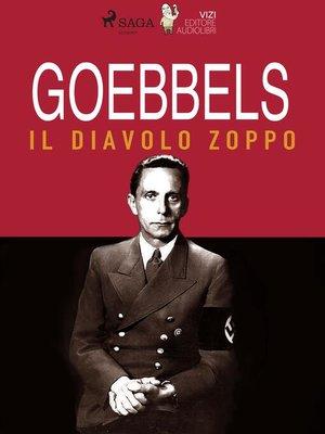 cover image of Goebbels, il diavolo zoppo