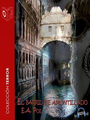 cover image of El barril amontillado--Dramatizado