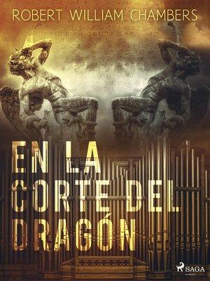 cover image of En la corte del dragón