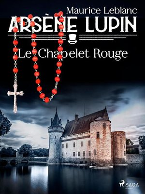 cover image of Arsène Lupin — Le Chapelet Rouge