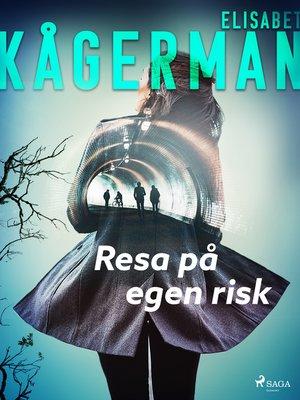 cover image of Resa på egen risk