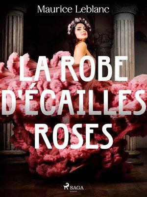 cover image of La Robe d'Écailles Roses