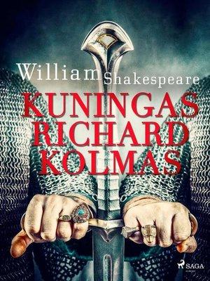 cover image of Kuningas Richard Kolmas