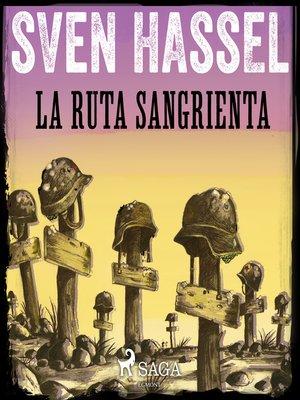 cover image of La Ruta Sangrienta