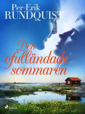 cover image of Den ofulländade sommaren