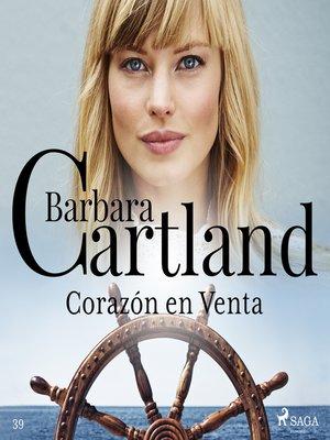 cover image of Corazón en Venta (La Colección Eterna de Barbara Cartland 39)