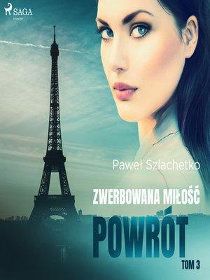 cover image of Zwerbowana miłość. Powrót