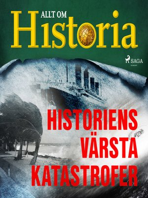 cover image of Historiens värsta katastrofer