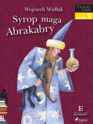 cover image of Syrop maga Abrakabry