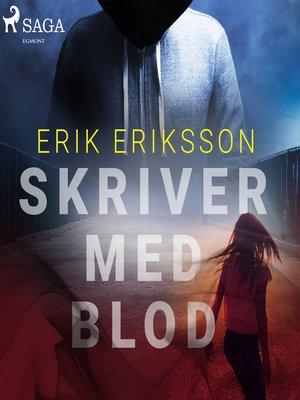 cover image of Skriver med blod
