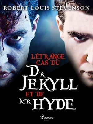 cover image of L'Étrange Cas du Dr Jekyll et de Mr Hyde